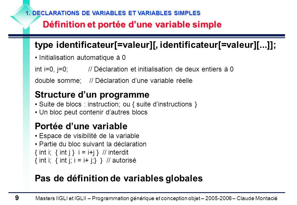 type identificateur[=valeur][, identificateur[=valeur][...]];